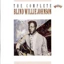 The Complete Blind Willie Johnson/Blind Willie Johnson