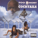 Cocktails/Too $hort