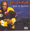 Mind Of Mystikal/Mystikal