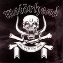 March Or Die/Motörhead