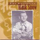 The Essential Hank Snow/Hank Snow