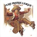 Bustin Out/Pure Prairie League