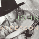 The Essential John Anderson/John Anderson