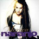 Monica Naranjo/Monica Naranjo