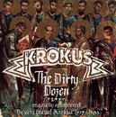 Dirty Dozen/Krokus