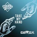 Take My Hand/Marsal Ventura & GEROX