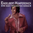 16 Most Requested Songs/Engelbert Humperdinck