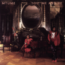 You, Me And He/Mtume