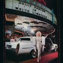 White Limozeen/Dolly Parton