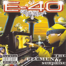The Element Of Surprise/E-40