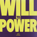 Will To Power/Will To Power