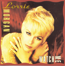 Watch Me/Lorrie Morgan
