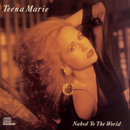 Naked To The World/Teena Marie