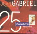25 Aniversario, Duetos Y Versiones Especiales/Juan Gabriel