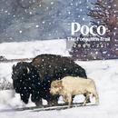 The Forgotten Trail (1969-1974)/Poco