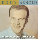 Super Hits/Eddy Arnold