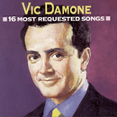 16 Most Requested Songs/Vic Damone