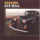 Burgers/Hot Tuna