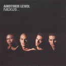 Nexus.../Another Level