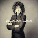 Le Canzoni/Fiorella Mannoia