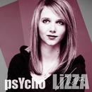 Psycho/LiZZA
