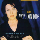 What's A Woman - The Blue Sides Of Vaya Con Dios/Vaya Con Dios