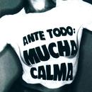 Ante Todo Mucha Calma/Siniestro Total