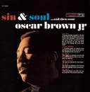 Sin & Soul... And Then Some/Oscar Brown, Jr.