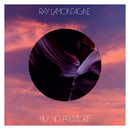 Part One - Hey, No Pressure/Ray LaMontagne