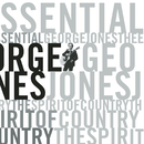 The Essential George Jones: The Spirit Of Country/George Jones
