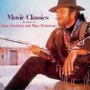 Movie Classics/Hugo Montenegro & Ennio Morricone