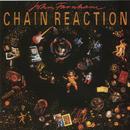 Chain Reaction/John Farnham