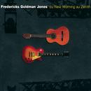 Du New Morning Au Zenith/Fredericks, Goldman, Jones