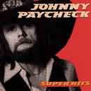 Super Hits/Johnny Paycheck