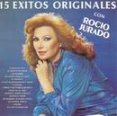 15 Exitos Originales Con Rocio Jurado/Rocio Jurado