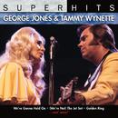 Super Hits/George Jones & Tammy Wynette