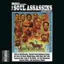 Muggs Presents... The Soul Assassins Chapter I/Soul Assassins