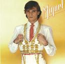 """""""Miguel""""/Miguel Bosé"""