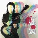 A Portrait Of Aldo Nova/Aldo Nova