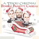 A Tenors' Christmas/José Carreras, Luciano Pavarotti, Plácido Domingo, Richard Tucker, Charles Aznavour, Sissel Kyrkjebø