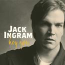 Hey You/Jack Ingram