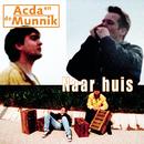 Naar Huis/Acda & De Munnik