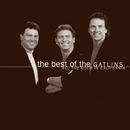 The Best Of The Gatlins:  All The Gold In California/Larry Gatlin & The Gatlin Brothers