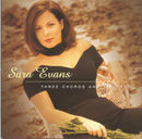 Three Chords And The Truth/Sara Evans