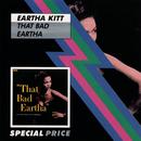 That Bad Eartha/Eartha Kitt