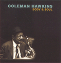 Body & Soul/Coleman Hawkins