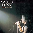 Colpa D' Alfredo/Vasco Rossi