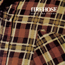 Flyin' The Flannel/fIREHOSE