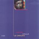 Le Origini/Lucio Dalla