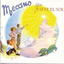 Ya Viene El Sol/Mecano